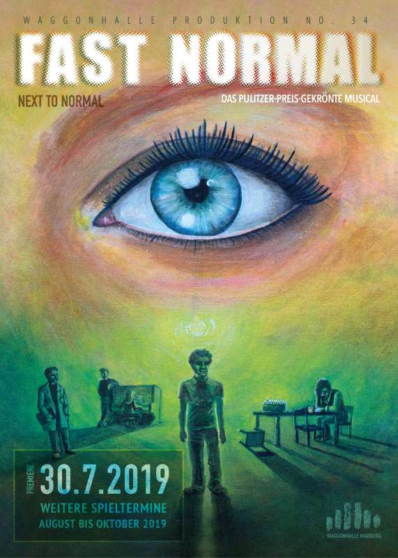 FAST NORMAL - Next to Normal - Waggonhalle Marburg 2019