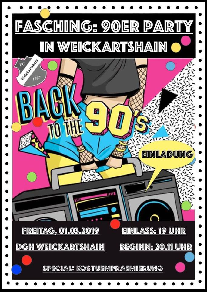 BACK TO THE 90's - Weickartshainer Fasching